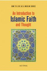 An Introduction to Islamic Faith and Thought - Ali Unal