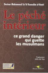Le peche interieur - Mohammad Said Ramadan Al Bouti