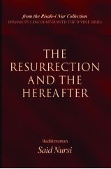 The Resurrection and the Hereafter - Bediuzzaman Said Nursi