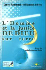 L'Homme et la justice DEDIEU sur terre - Mohammad Said Ramadan Al Bouti