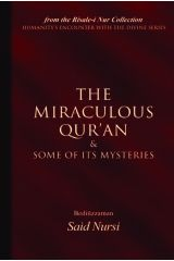 The Miraculous Quran and Some of its Mysteries - Bediuzzaman Said Nursi