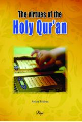 The Virtues of the Holy Quran - Dr. Ayhan Tekines
