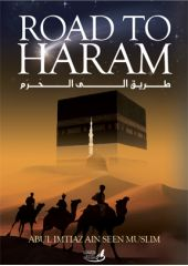 Road to Haram - Abul Imtiaz Ain Seen Muslim