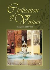 Civilisation Of Virtues - 1 - Osman Nuri Topbaş