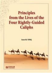 Principles from the Lives of the Four Rightly-Guided Caliphs - 1 - Osman Nuri Topbaş