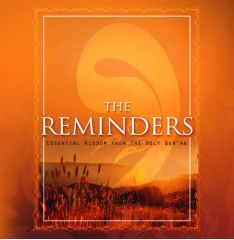The Reminders: Reflections On God From The Holy Qur'an - Kathleen St.Onge
