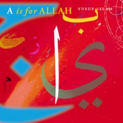 A Is For Allah - Yusuf Islam