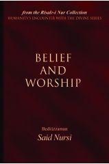 Belief and Worship - Bediuzzaman Said Nursi