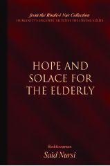 Hope and Solace for the Elderly - Bediuzzaman Said Nursi