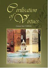 Civilisation Of Virtues - 1 - Osman Nuri Topbaş